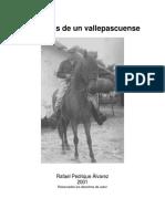 Memorias de Un Vallepascuense (Versión Revisada y Corregida Agosto 2010)