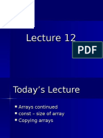 Lecture 12 Arrays Continued