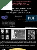 Il Problema Dei Tre Corpi, Prof. Bonolis