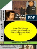 02 - Reforma Que é Isto - Martinho Lutero e o Irromper Da Reforma