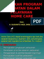 3. Kebijakan Home Care