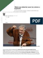 25 Frases de Pepe Mújica Que Deberían Sacar Los Colores a Muchos Políticos Españoles