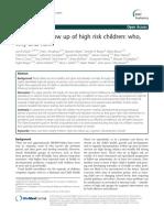 Long Term Follow Up of High Risk Children