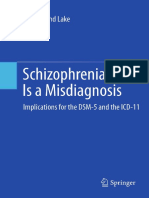C. Raymond Lake Auth. Schizophrenia is a Misdiagnosis Implications for the DSM-5 and the ICD-11 2012