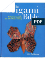 Nick Robinson - The Origami Bible - A Practical Guide to the Art of Paper Folding [1581805179]