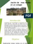 proyecto áreas verdes en un colegio