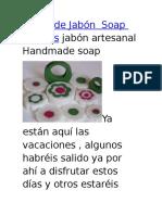 Flores de Jabón Soap Flowers Jabón Artesanal Handmade Soap