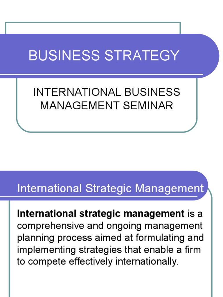 Business Strategy | International Business | Strategic Management