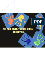 The Four Generations of Digital Computing