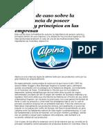 Análisis de Caso Sobre La Importancia de Poseer Valores y Principios en Las Empresas Ejemplos