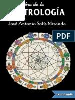 El Gran Libro de La Astrologia - Jose Antonio Solis Miranda