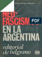 Miguens, José E. - Los Nefoascismos en la Argentina
