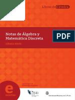 Notas de Álgebra y Matemática Discreta - Liliana Alcón