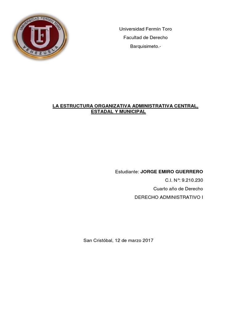 La Estructura Organizativa Administrativa Central Estadal Y
