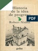 Nisbet, Robert - Historia de la Idea De Progreso