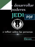 Como Desarrollar Poderes Jedi e Influir Sobre Las Personas (Spanish Edition) - Eleven
