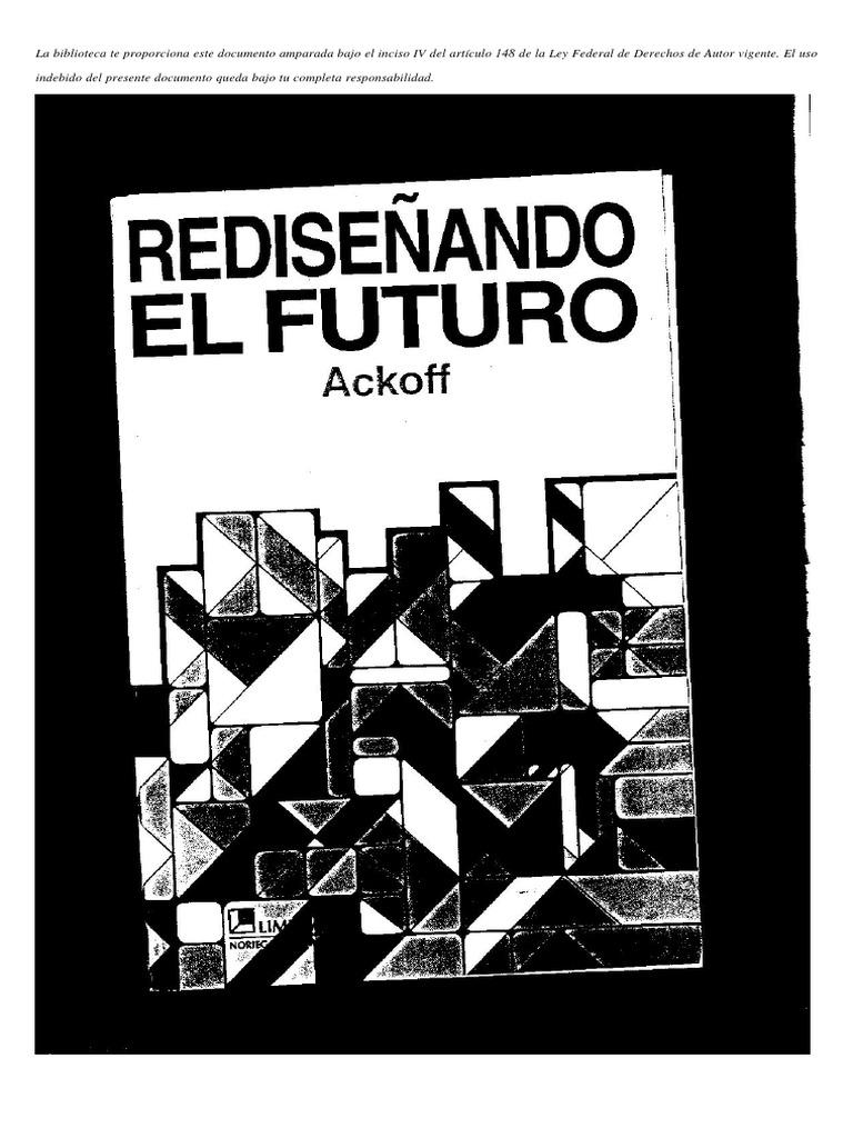 rediseñando el futuro ackoff pdf gratis