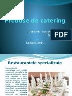Produse de Catering