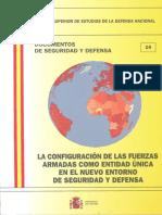014_LA_CONFIGURACION_DE_LAS_FUERZAS_ARMADAS_COMO_ENTIDAD_UNICA_EN_EL_NUEVO_ENTORNO_DE_SEGURIDAD_Y_DEFENSA.pdf