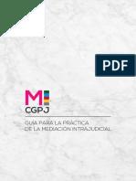 Guía Para La Práctica de La Mediación Intrajudicial.