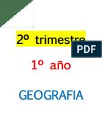 2º Trimestre, 1º Año. Geografía