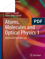 Atomic Molecular Optical Physics by Hertel C Schulz , Volume 1
