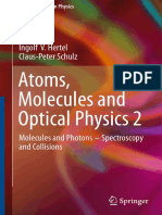 Atomic Molecular Optical Physics by Hertel C Schulz, Volume 2
