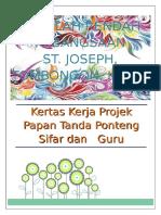 Kertas-kerja-papan-tanda-projek-papan Tanda Ponteng Sifar Dan Guru Penyayang