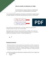 Relación Entre La Corriente Eléctrica y La Resistencia Eléctrica.