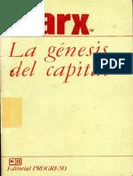 Karl Marx La Genesis Del Capital