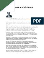 Rafael Correa y El Síndrome Populista