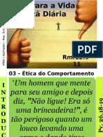 03 - Ética Do Comportamento Cristão