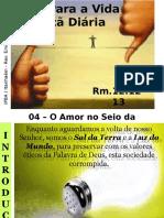 04 - O Amor No Seio Da Comunidade