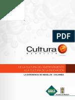 La Experiencia de Medellin- De La Cultura Del Emprendimiento a La Cultura de Innovacion