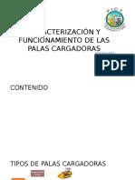 Caracterización y Funcionamiento de Las Palas Cargadoras