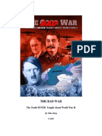 The Bad War - The Truth NEVER Taught About World War II by Mike King