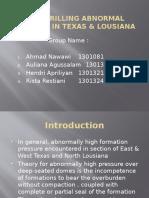 Prolem Drilling Abnormal Pressure in Texas & Lousiana