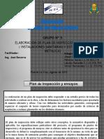 Inspeccion y Ensayo( Instalaciones Sanitarias y Estructura Metalica)
