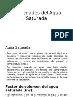 Propiedades Del Agua Saturada y bajo saturada