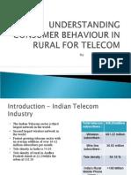 Understanding Consumer Behavior in Rural Market for Telecom
