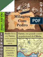 19 - Milagres Com Pedro