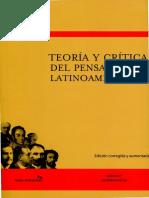 Roig - Teoría y Crítica Del Pensamiento Latinoamericano - Cap 1 y 2