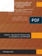 UNIDAD 2 INNOVACIÓN TÉCNICA PARA EL DESARROLLO SUSTENTABLE.pptx