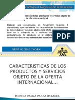 Evidencia 1 Caracteristicas de Los Productos y Servicios Objeto de La Oferta Internacional JUNIO 17