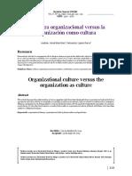 La cultura organizacional versus la organización como cultura