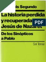 La historia perdida y recuperada de Jesús de Nazareth (Juan Luis Segundo)