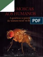 Das Moscas Aos Humanos