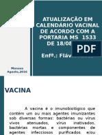 Atualização e Multivacinação 29082016