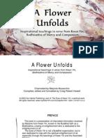 A Flower Unfolds