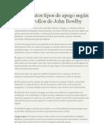 Los Distintos Tipos de Apego Según Los Desarrollos de John Bowlby